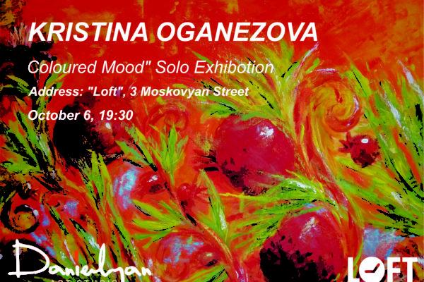 «Դանիելյան» արվեստի կենտրոնի սան Քրիստինա Օգանեզովայի «Գունավոր տրամադրություն» ցուցահանդեսը տեղի  կունենա «Loft» հանգստյան բազմաֆունկցիոնալ կենտրոնում